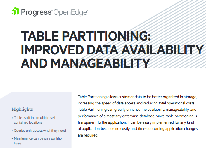 Table Partitioning Improved Data Availability and Manageability