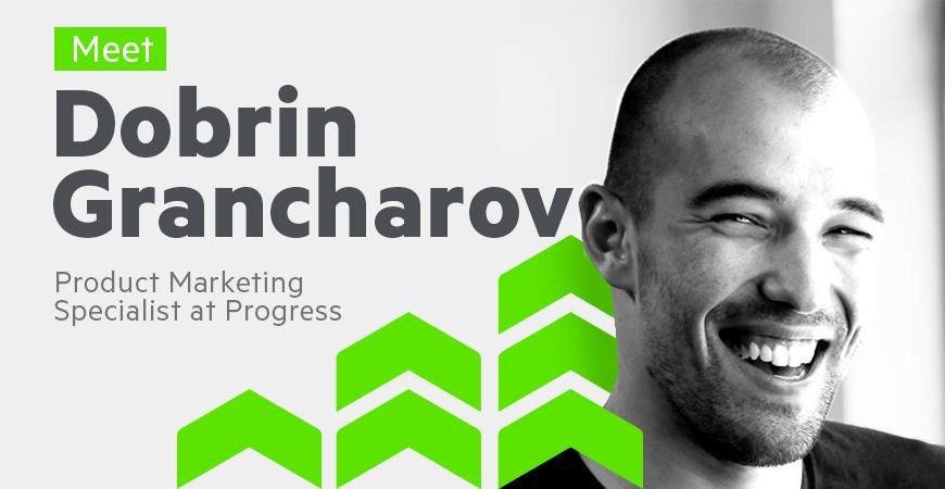 Meet Dobrin Grancharov, Product Marketing Specialist at Progress-2_870x450