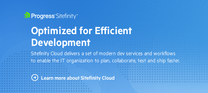 Learn More about Sitefinity Cloud