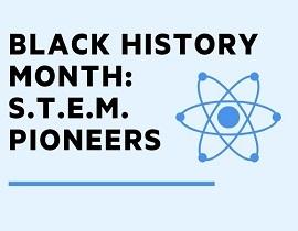 Black History Month STEM Pioneers_270x210-2