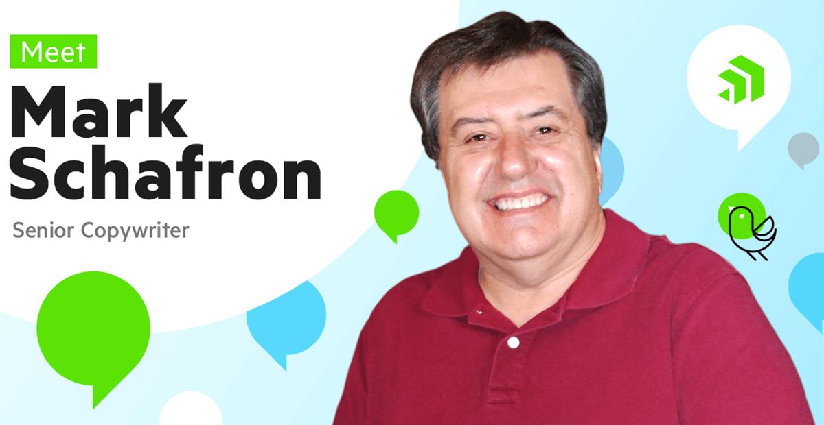 Meet Mark Schafron, Senior Copywriter at Progress