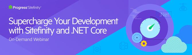 Sitefinity .NET Core Webinar-banner