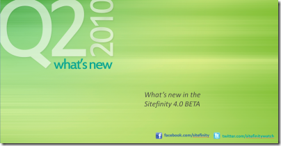 Telerik Q2 2010 - What's New in the Sitefinity 4.0 BETA