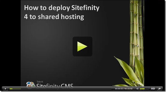 How to deploy Sitefinity 4 to a shared hosting server video