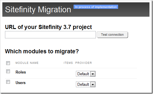 Enhancements to Sitefinity's Migration Module