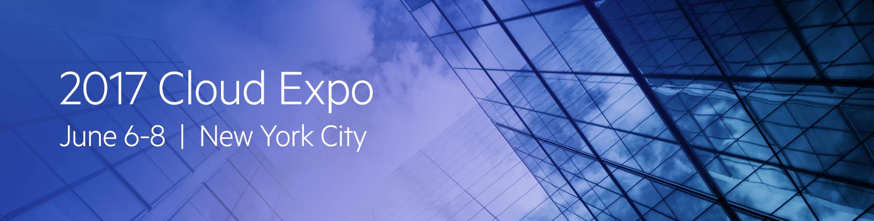 Cloud Expo NY 2017