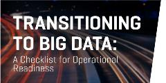 A Checklist to Transition to Big Data Operational Readiness