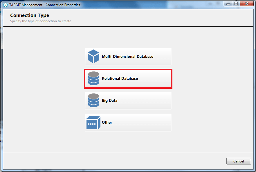 "Choose ""Relational Database"" from the Connection Type window."