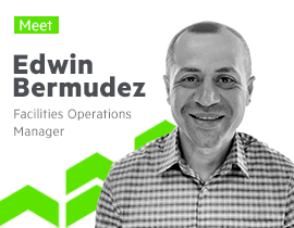 Meet Edwin Bermudez, Facilities Operations Manager