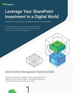 Leverage Your SharePoint Investment in a Digital World