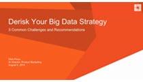 Derisk Your Big Data Strategy