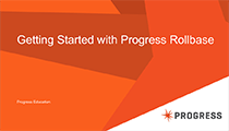 Getting Started with Progress Rollbase