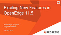 Exciting New Features in OpenEdge 11.5
