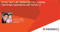 Virtual Tech Lab: Modernize Your Existing OpenEdge Applications with Kendo UI