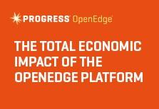 The Total Economic Impact of The OpenEdge Platform