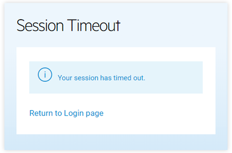 What should I do when the session has timed out?